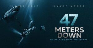 「47meterdown」2017年公開のホラー映画